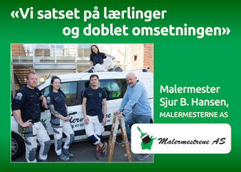 Satset på lærlinger - doblet omsetningen|Malermester Sjur B. Hansen